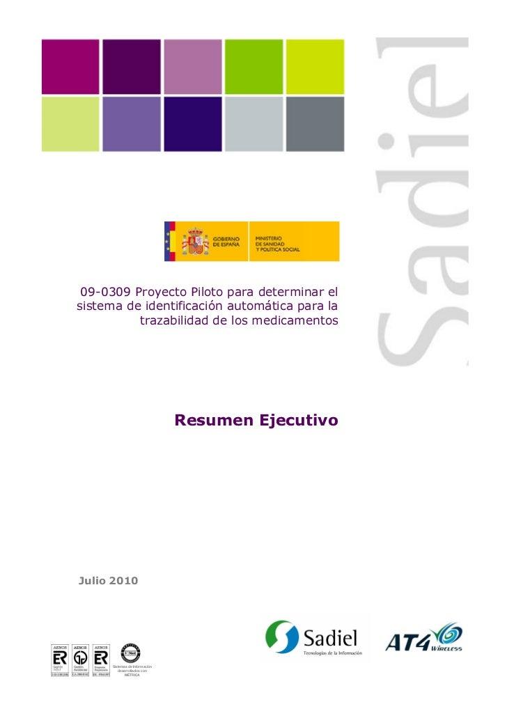 09-0309 Proyecto Piloto para determinar elsistema de identificación automática para la          trazabilidad de los medica...