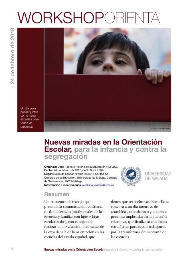 Nuevas miradas en la Orientación Escolar, para la infancia y contra la segregación1 Un encuentro de trabajo que pretende l...
