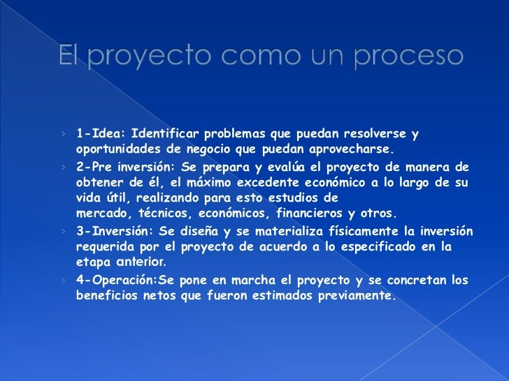 1-Idea: Identificar problemas que puedan resolverse y oportunidades de negocio que puedan aprovecharse.<br />2-Pre inversi...