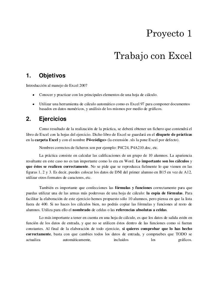 Proyecto 1                                                      Trabajo con Excel1.      ObjetivosIntroducción al manejo d...