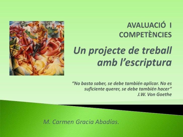 M. Carmen Gracia Abadías.