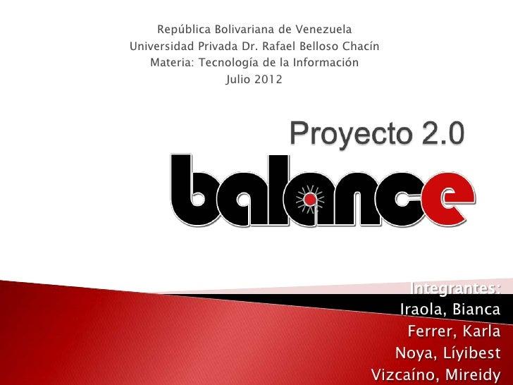 República Bolivariana de VenezuelaUniversidad Privada Dr. Rafael Belloso Chacín   Materia: Tecnología de la Información   ...