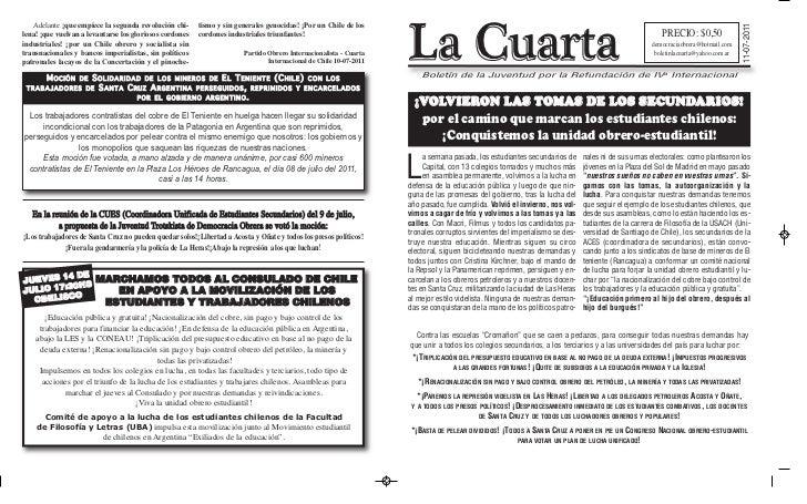 La Cuarta   Adelante ¡que empiece la segunda revolución chi-             tismo y sin generales genocidas! ¡Por un Chile de...