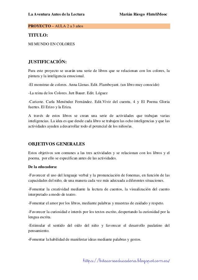 La Aventura Antes de la Lectura Marián Riesgo #InteliMooc https://bitacoraeducadora.blogspot.com.es/ PROYECTO – AULA 2 a 3...