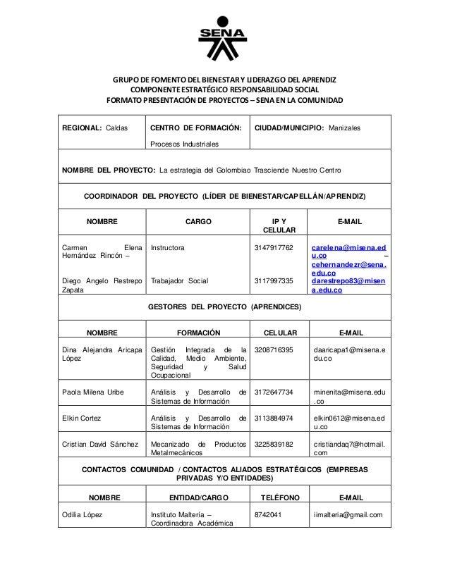 GRUPO DE FOMENTO DEL BIENESTAR Y LIDERAZGO DEL APRENDIZ COMPONENTE ESTRATÉGICO RESPONSABILIDAD SOCIAL FORMATO PRESENTACIÓN...