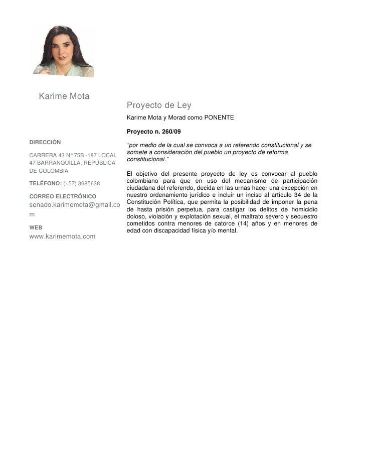 Karime Mota                                Proyecto de Ley                                Karime Mota y Morad como PONENTE...