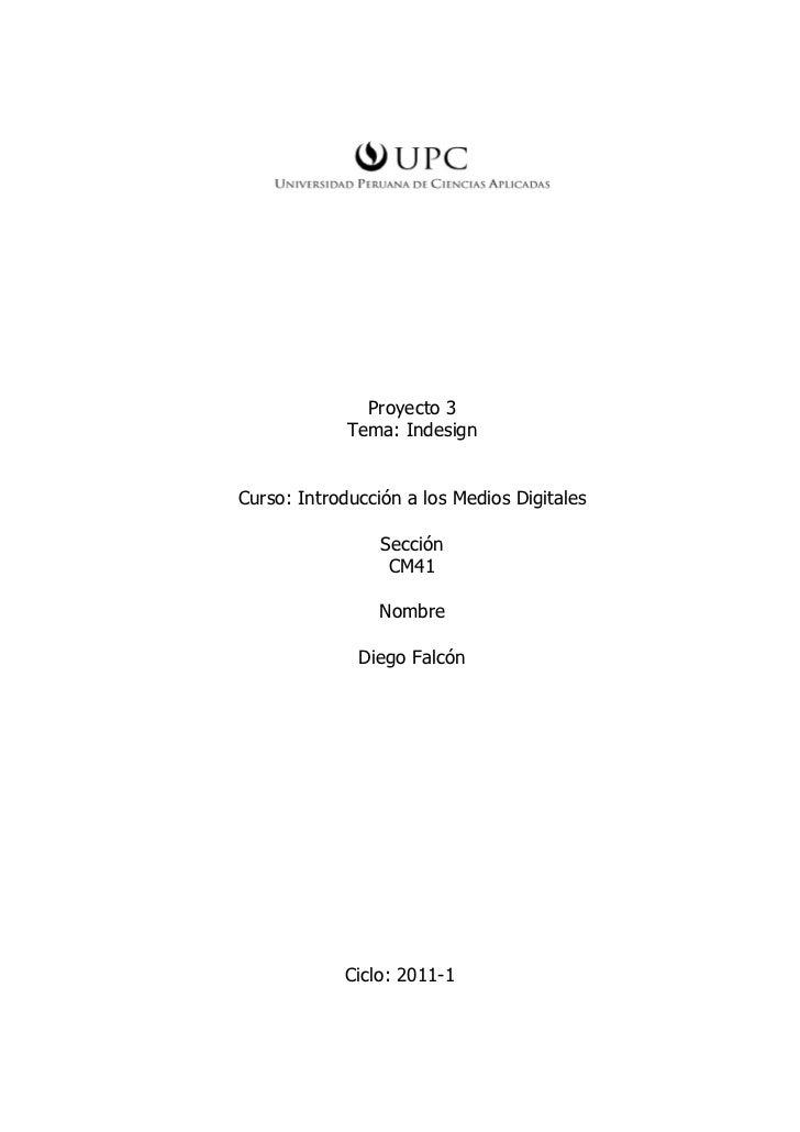 Proyecto 3             Tema: IndesignCurso: Introducción a los Medios Digitales                 Sección                  C...