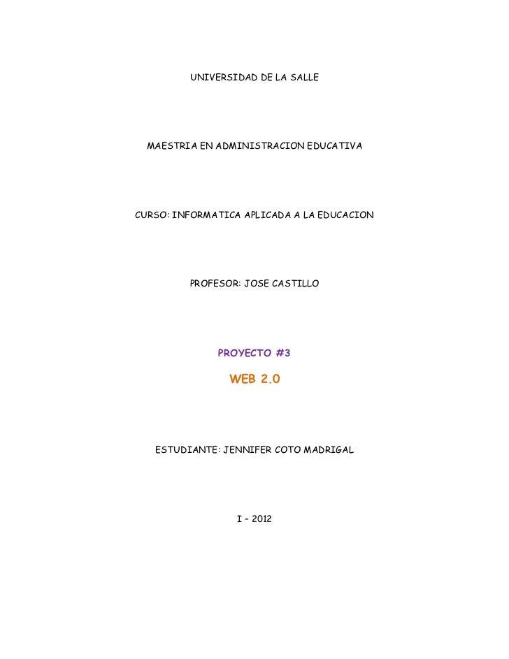 UNIVERSIDAD DE LA SALLE  MAESTRIA EN ADMINISTRACION EDUCATIVACURSO: INFORMATICA APLICADA A LA EDUCACION         PROFESOR: ...