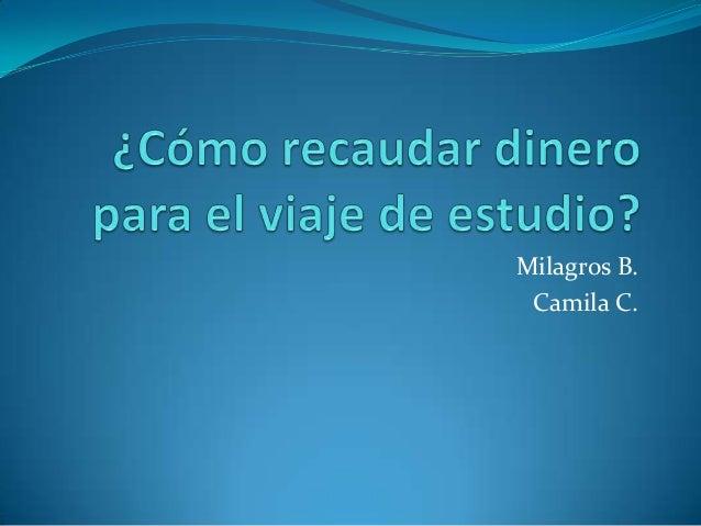 Milagros B. Camila C.