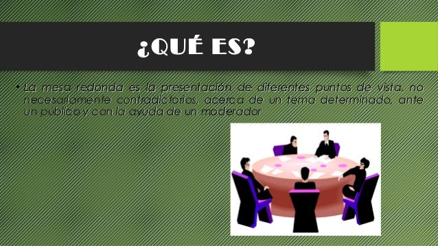 Proyecto 4 mesa redonda - Que es mesa redonda ...