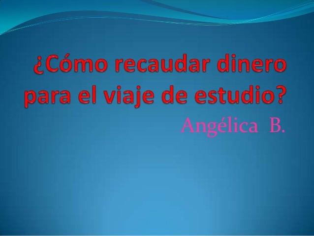 Angélica B.