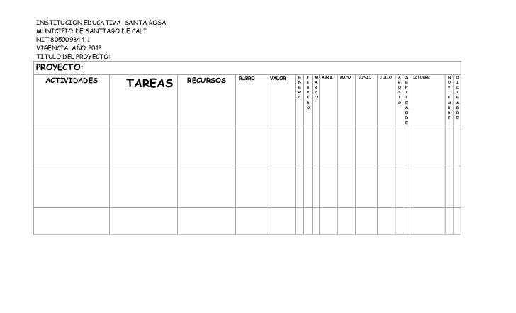 INSTITUCION EDUCATIVA SANTA ROSAMUNICIPIO DE SANTIAGO DE CALINIT:805009344-1VIGENCIA: AÑO 2012TITULO DEL PROYECTO:PROYECTO...