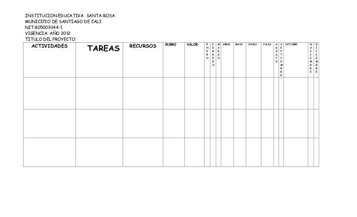 INSTITUCION EDUCATIVA SANTA ROSAMUNICIPIO DE SANTIAGO DE CALINIT:805009344-1VIGENCIA: AÑO 2012TITULO DEL PROYECTO:  ACTIVI...