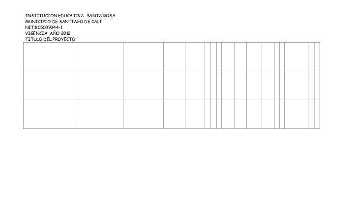 INSTITUCION EDUCATIVA SANTA ROSAMUNICIPIO DE SANTIAGO DE CALINIT:805009344-1VIGENCIA: AÑO 2012TITULO DEL PROYECTO: