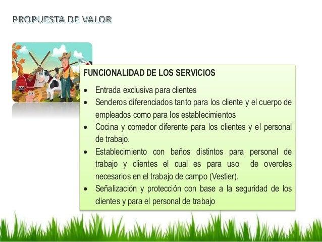 FUNCIONALIDAD DE LOS SERVICIOS  Entrada exclusiva para clientes  Senderos diferenciados tanto para los cliente y el cuer...