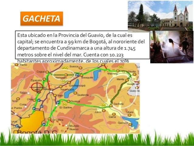 Esta ubicado en la Provincia del Guavio, de la cual es capital; se encuentra a 99 km de Bogotá, al nororiente del departam...