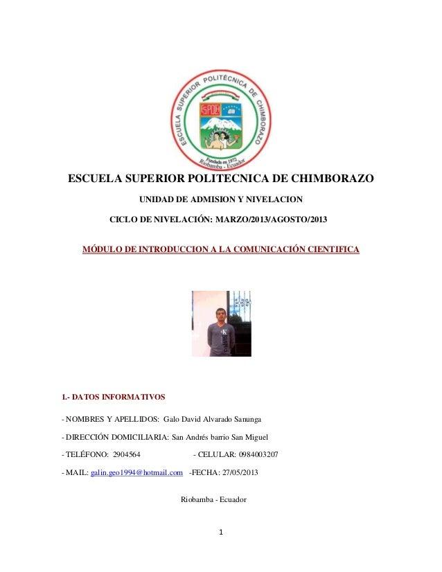 1ESCUELA SUPERIOR POLITECNICA DE CHIMBORAZOUNIDAD DE ADMISION Y NIVELACIONCICLO DE NIVELACIÓN: MARZO/2013/AGOSTO/2013MÓDUL...