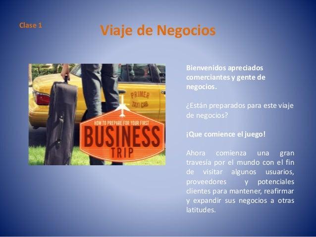 Bienvenidos apreciados comerciantes y gente de negocios. ¿Están preparados para este viaje de negocios? ¡Que comience el j...