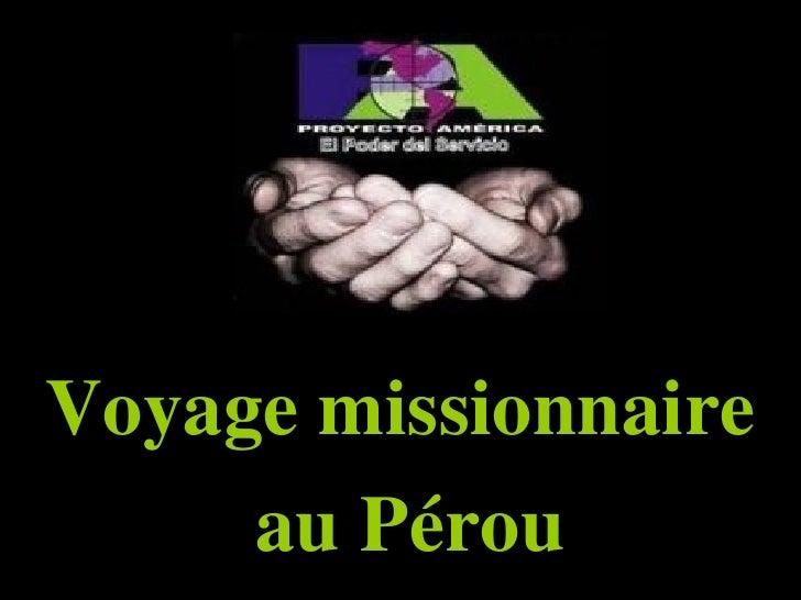 Voyage missionnaire au Pérou