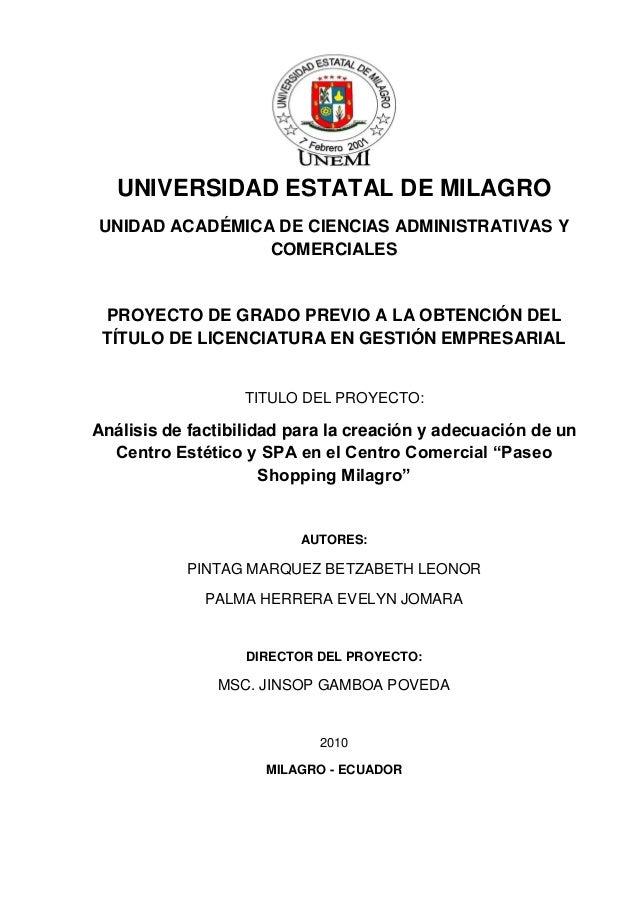 UNIVERSIDAD ESTATAL DE MILAGRO UNIDAD ACADÉMICA DE CIENCIAS ADMINISTRATIVAS Y COMERCIALES PROYECTO DE GRADO PREVIO A LA OB...