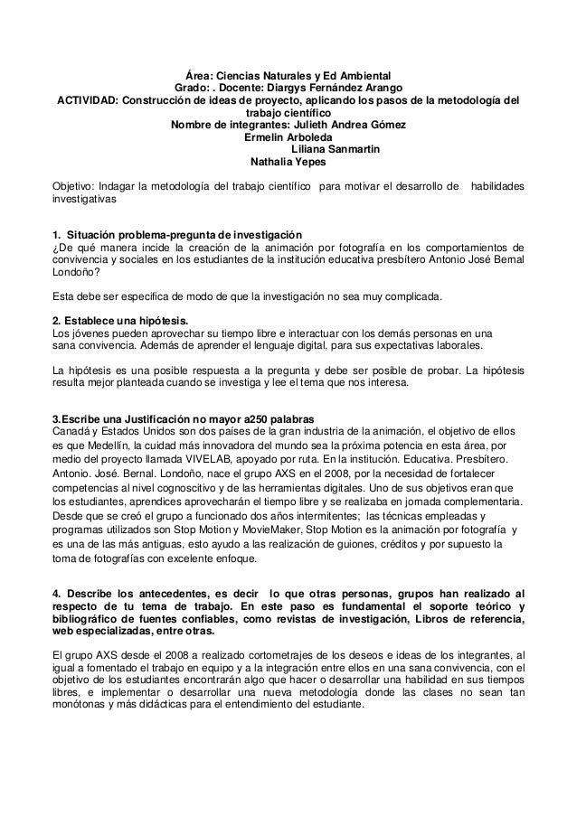 Área: Ciencias Naturales y Ed Ambiental Grado: . Docente: Diargys Fernández Arango ACTIVIDAD: Construcción de ideas de pro...