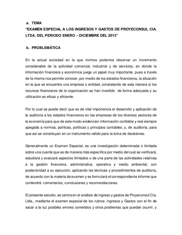 """a. TEMA """"EXAMEN ESPECIAL A LOS INGRESOS Y GASTOS DE PROYECONSUL CIA. LTDA. DEL PERIODO ENERO – DICIEMBRE DEL 2013"""" b. PROB..."""