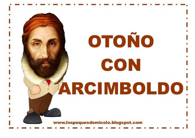 www.lospequesdemicole.blogspot.com  OTOÑO  CON  ARCIMBOLDO