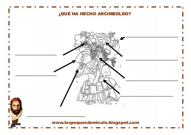 www.lospequesdemicole.blogspot.com  ¿QUÉ HA HECHO ARCIMBOLDO?