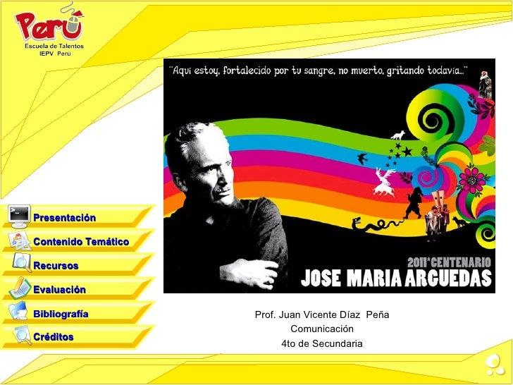 PresentaciónContenido TemáticoRecursosEvaluaciónBibliografía         Prof. Juan Vicente Díaz Peña                         ...
