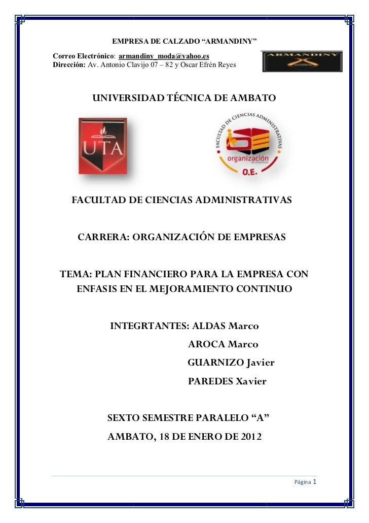 """EMPRESA DE CALZADO """"ARMANDINY""""Correo Electrónico: armandiny_moda@yahoo.esDirección: Av. Antonio Clavijo 07 – 82 y Oscar Ef..."""