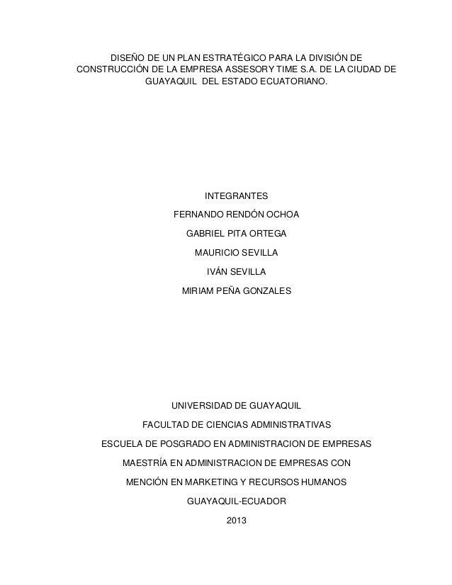 DISEÑO DE UN PLAN ESTRATÉGICO PARA LA DIVISIÓN DE CONSTRUCCIÓN DE LA EMPRESA ASSESORY TIME S.A. DE LA CIUDAD DE GUAYAQUIL ...