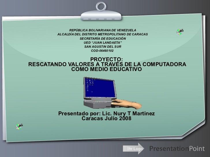 """REPÚBLICA BOLIVARIANA DE VENEZUELA ALCALDÍA DEL DISTRITO METROPOLITANO DE CARACAS SECRETARÍA DE EDUCACIÓN UED """"JUAN LANDAE..."""