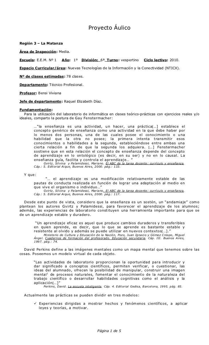 Proyecto ÁulicoRegión 3 – La MatanzaÁrea de Inspección: Media.Escuela: E.E.M. Nº 1      Año: 1º      División: 6ª Turno: v...