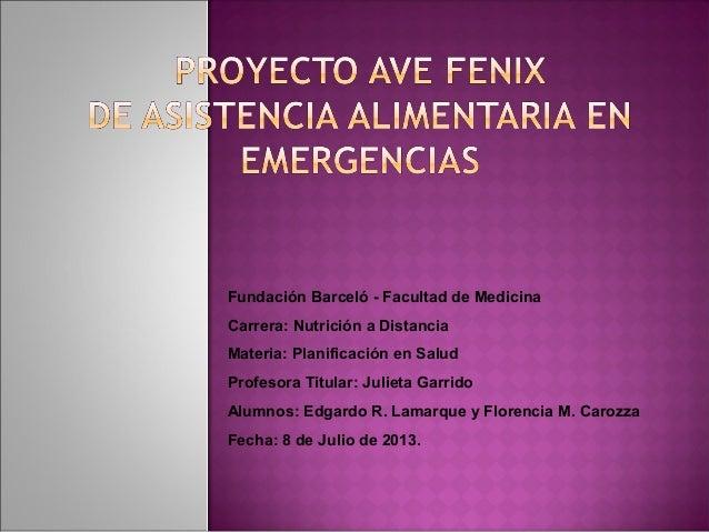Fundación Barceló - Facultad de Medicina Carrera: Nutrición a Distancia Materia: Planificación en Salud Profesora Titular:...