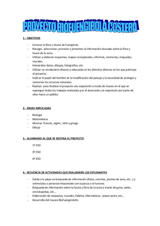 1.- OBJETIVOS- Conocer la flora y fauna de Fuengirola.- Recoger, seleccionar, procesar y presentar la información buscada ...