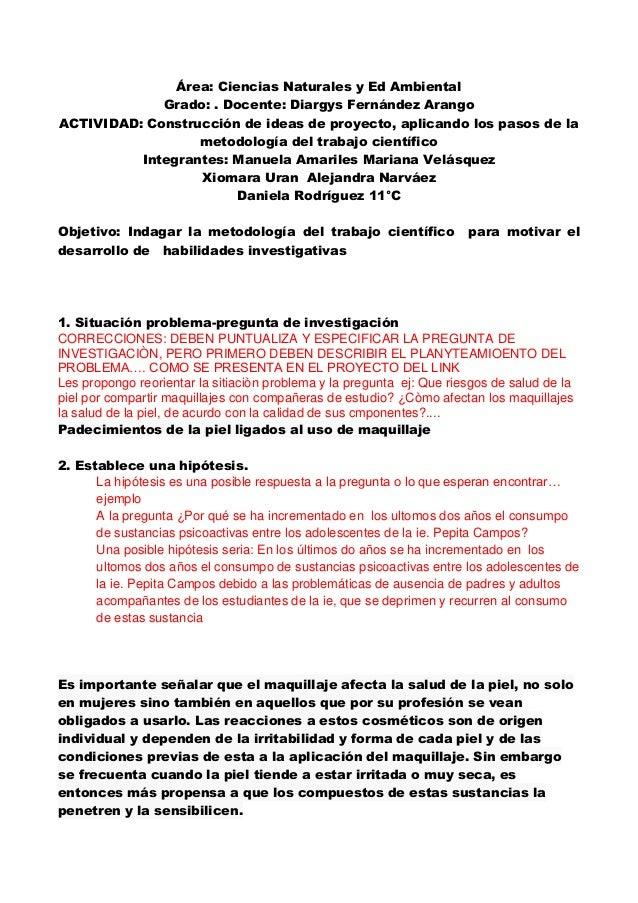 Área: Ciencias Naturales y Ed Ambiental  Grado: . Docente: Diargys Fernández Arango  ACTIVIDAD: Construcción de ideas de p...