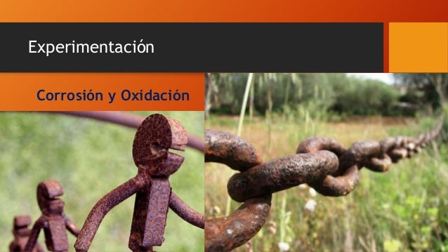 Experimentación Corrosión y Oxidación