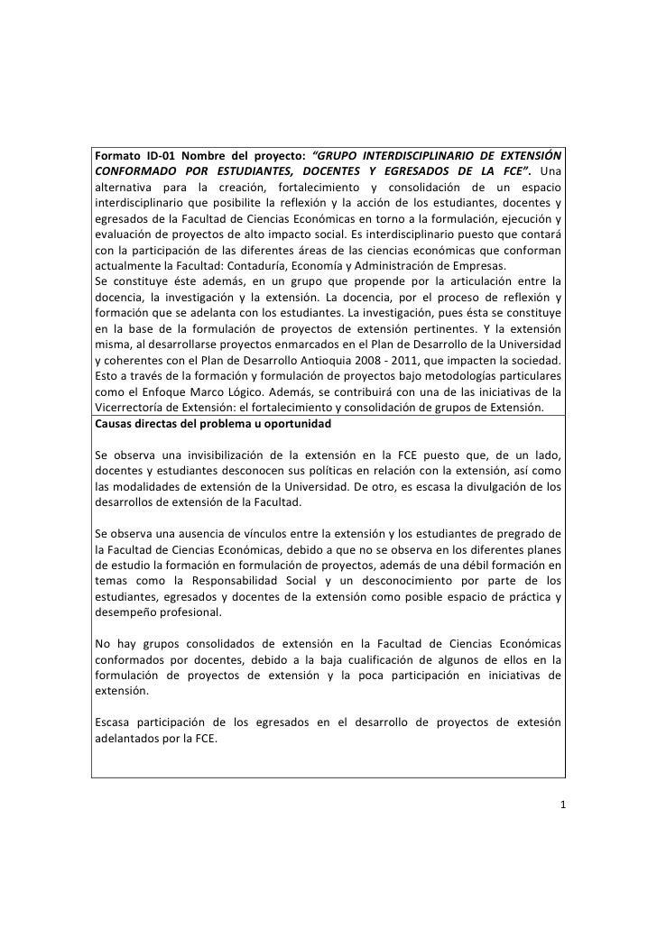 """Formato ID-01 Nombre del proyecto: """"GRUPO INTERDISCIPLINARIO DE EXTENSIÓN CONFORMADO POR ESTUDIANTES, DOCENTES Y EGRESADOS..."""