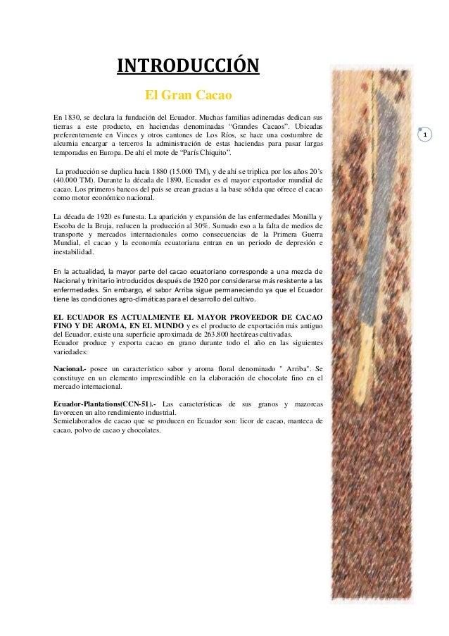 INTRODUCCIÓN                              El Gran CacaoEn 1830, se declara la fundación del Ecuador. Muchas familias adine...
