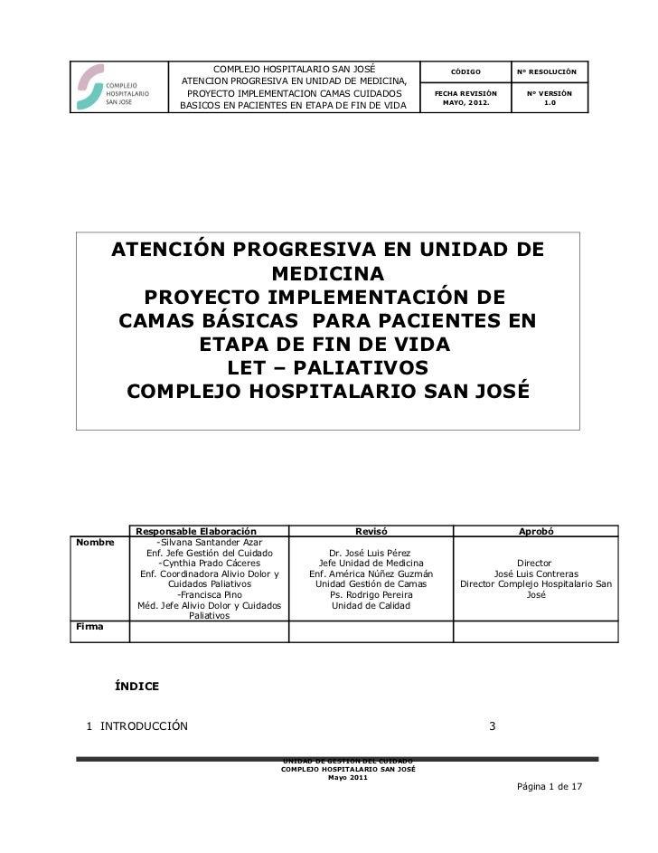 COMPLEJO HOSPITALARIO SAN JOSÉ                       CÓDIGO        Nº RESOLUCIÓN                     ATENCION PROGRESIVA E...