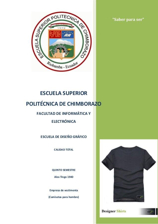 """""""Saber para ser""""ESCUELA SUPERIORPOLITÉCNICA DE CHIMBORAZOFACULTAD DE INFORMÁTICA YELECTRÓNICAESCUELA DE DISEÑO GRÁFICOCALI..."""
