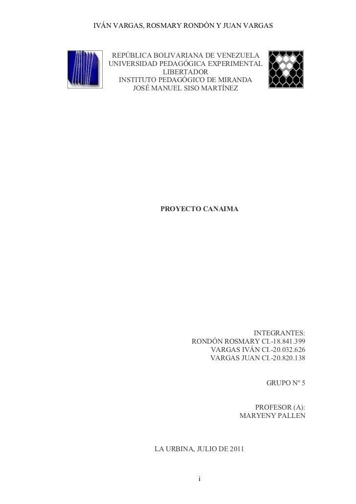 IVÁN VARGAS, ROSMARY RONDÓN Y JUAN VARGAS    REPÚBLICA BOLIVARIANA DE VENEZUELA   UNIVERSIDAD PEDAGÓGICA EXPERIMENTAL     ...