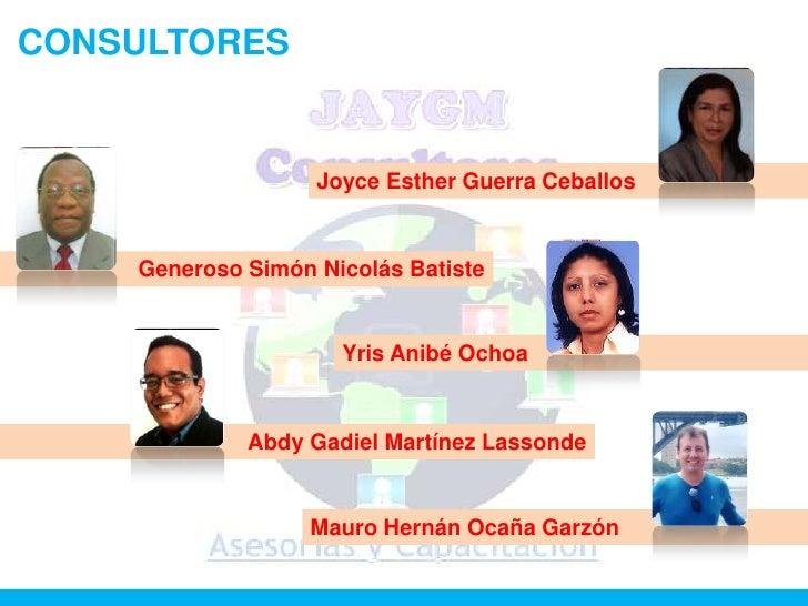 CONSULTORES                   Joyce Esther Guerra Ceballos    Generoso Simón Nicolás Batiste                     Yris Anib...