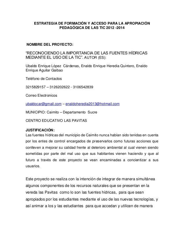 """ESTRATEGIA DE FORMACIÓN Y ACCESO PARA LA APROPIACIÓN PEDAGÓGICA DE LAS TIC 2012 -2014  NOMBRE DEL PROYECTO:  """"RECONOCIENDO..."""