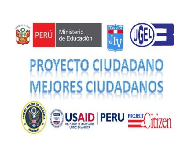 PROYECTO CIUDADANO MEJORES     CIUDADANOS ¿QUÉ ES?• Proyecto Ciudadano es un programa de apoyo    cívico, auspiciado por l...