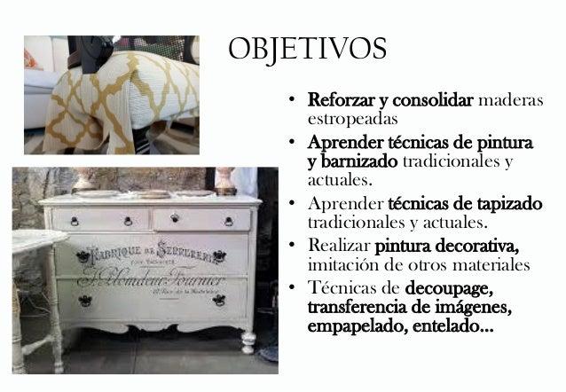 Proyecto clases restauraci n de muebles - Tecnicas de restauracion de muebles ...