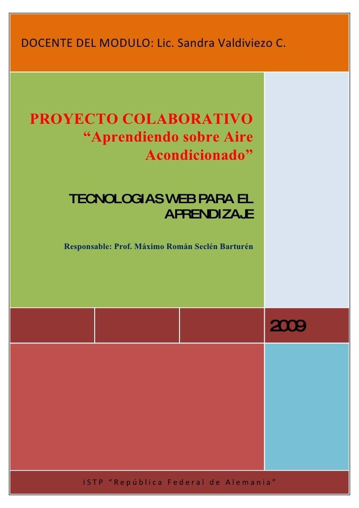"DOCENTE DEL MODULO: Lic. Sandra Valdiviezo C.      PROYECTO COLABORATIVO       ""Aprendiendo sobre Aire               Acond..."