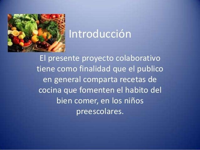 proyecto colaborativo recetas de cocina On como hacer un proyecto de cocina