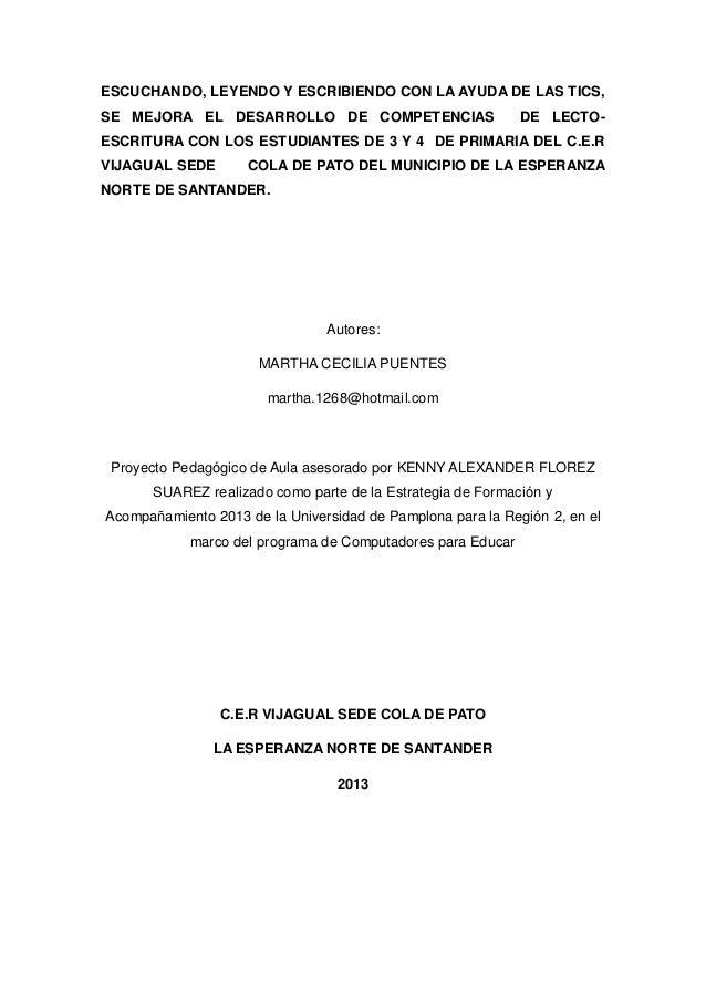 ESCUCHANDO, LEYENDO Y ESCRIBIENDO CON LA AYUDA DE LAS TICS, SE MEJORA EL DESARROLLO DE COMPETENCIAS  DE LECTO-  ESCRITURA ...