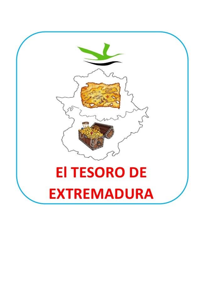 El TESORO DE EXTREMADURA